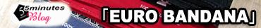 EURO BANDANA(ユーロ バンダナ)