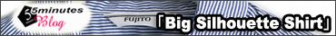 FUJITO(フジト)ビッグシルエットシャツ