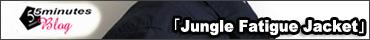 FUJITO(フジト) ジャングルファティーグ ジャケット