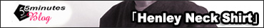 FUJITO(フジト)ヘンリーネックシャツ